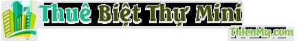 Thuê Biệt Thự Mini – Luật Thuê Nhà Ở – Mẫu Biệt Thự Mini Đẹp